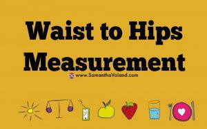 Waist To Hips Measurement