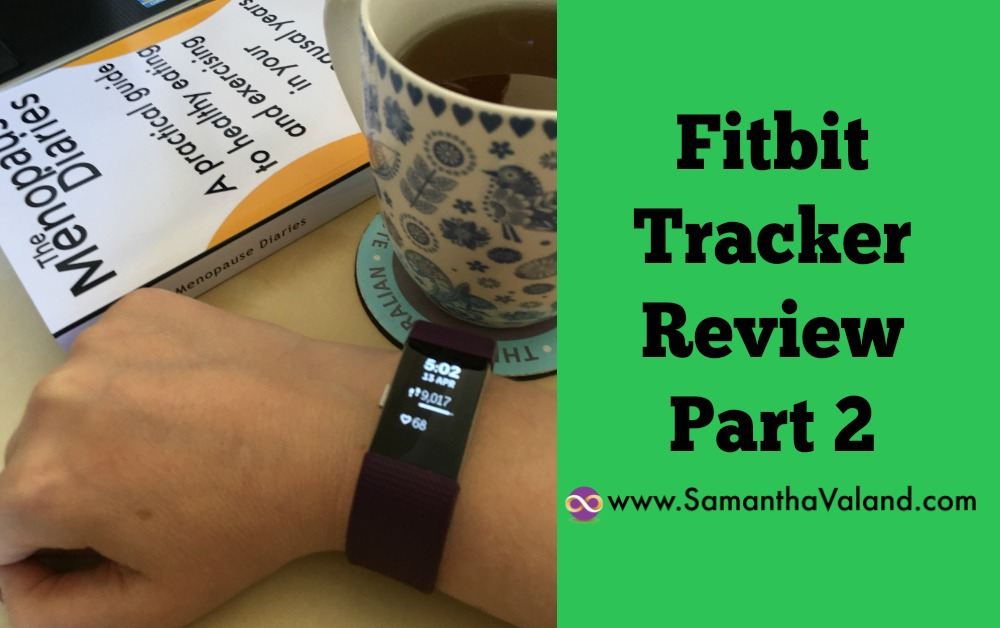 Fitbit Tracker Review Part 2