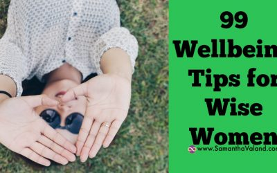 99 Wellbeing Tips for Wise Women