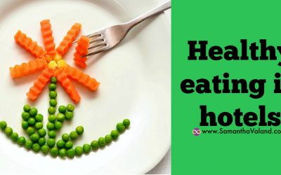 Healthy eating in hotels