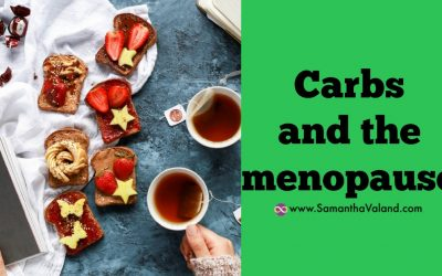 Carbs and the Menopause