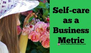 Self-care as a Business Metric