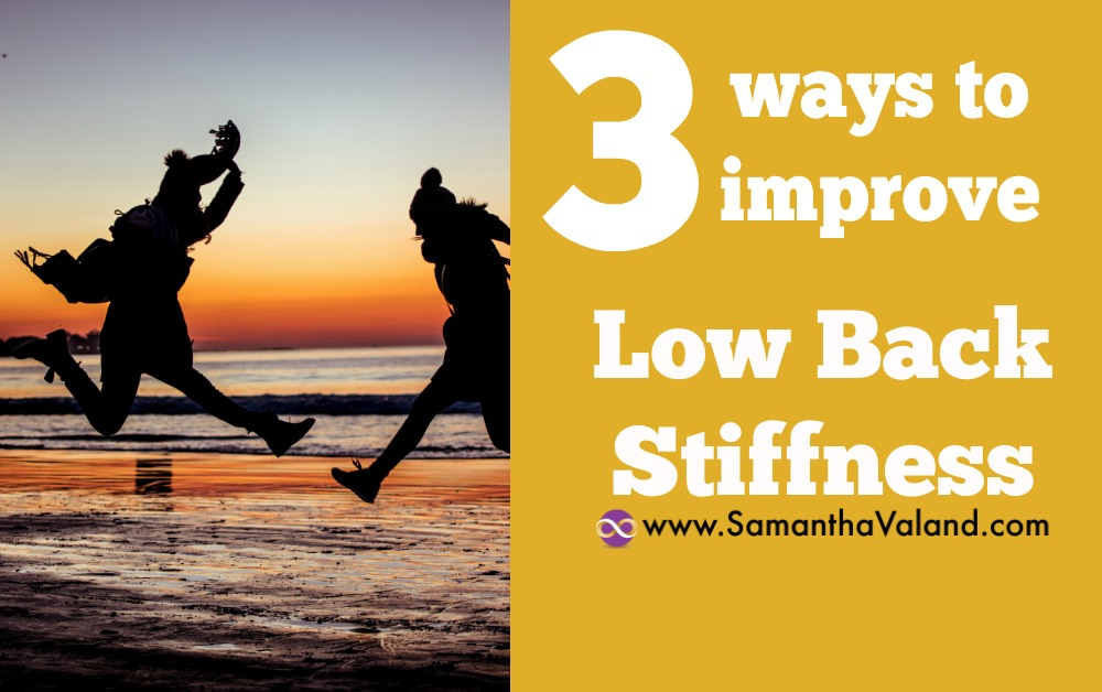 3 Ways to Improve Low Back Stiffness