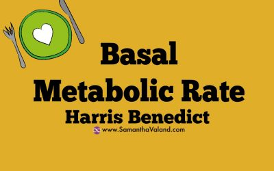 Basal Metabolic Rate: Harris Benedict
