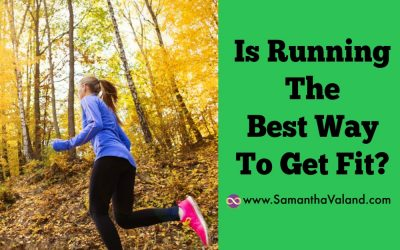 Is Running The Best Way To Get Fit?