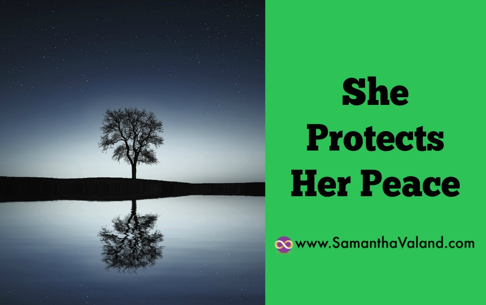 She Protects Her Peace