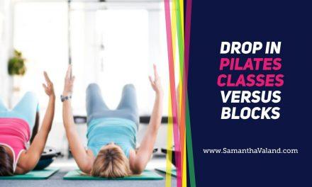 Drop in Pilates Classes Versus Blocks