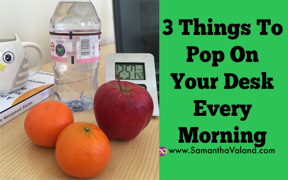 3 Things To Pop On Your Desk Every Morning
