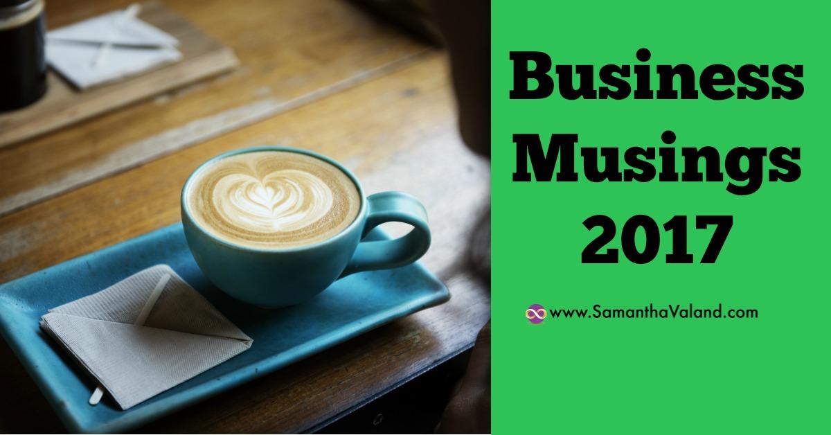 Business Musings 2017
