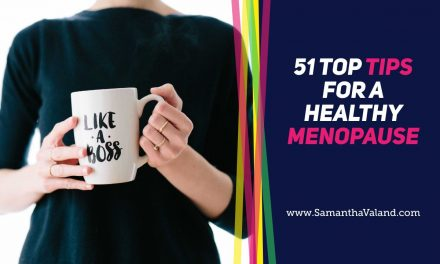 51 Tips for a Healthy Happy Menopause