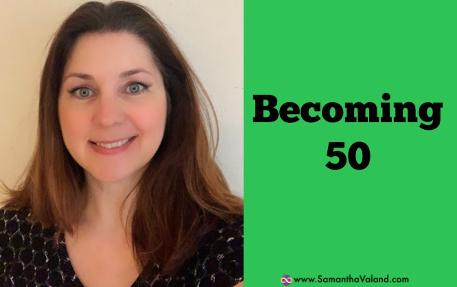 Becoming 50