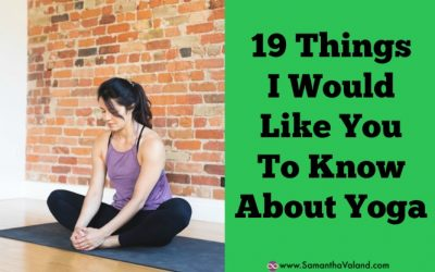 What I would like you to know about yoga
