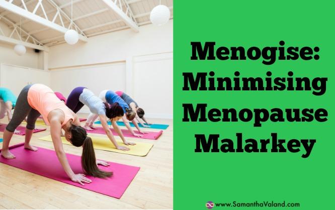 Menogise: Minimising Menopause Malarkey