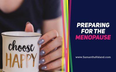 Prepare for the Menopause