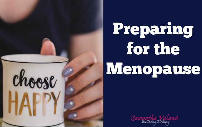 Prepare for the Menopause