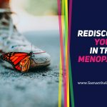 Rediscover YOU in the menopause