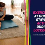 Exercising at Home & Staying Active During Lockdown