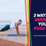3 Ways to Improve Your Push Ups
